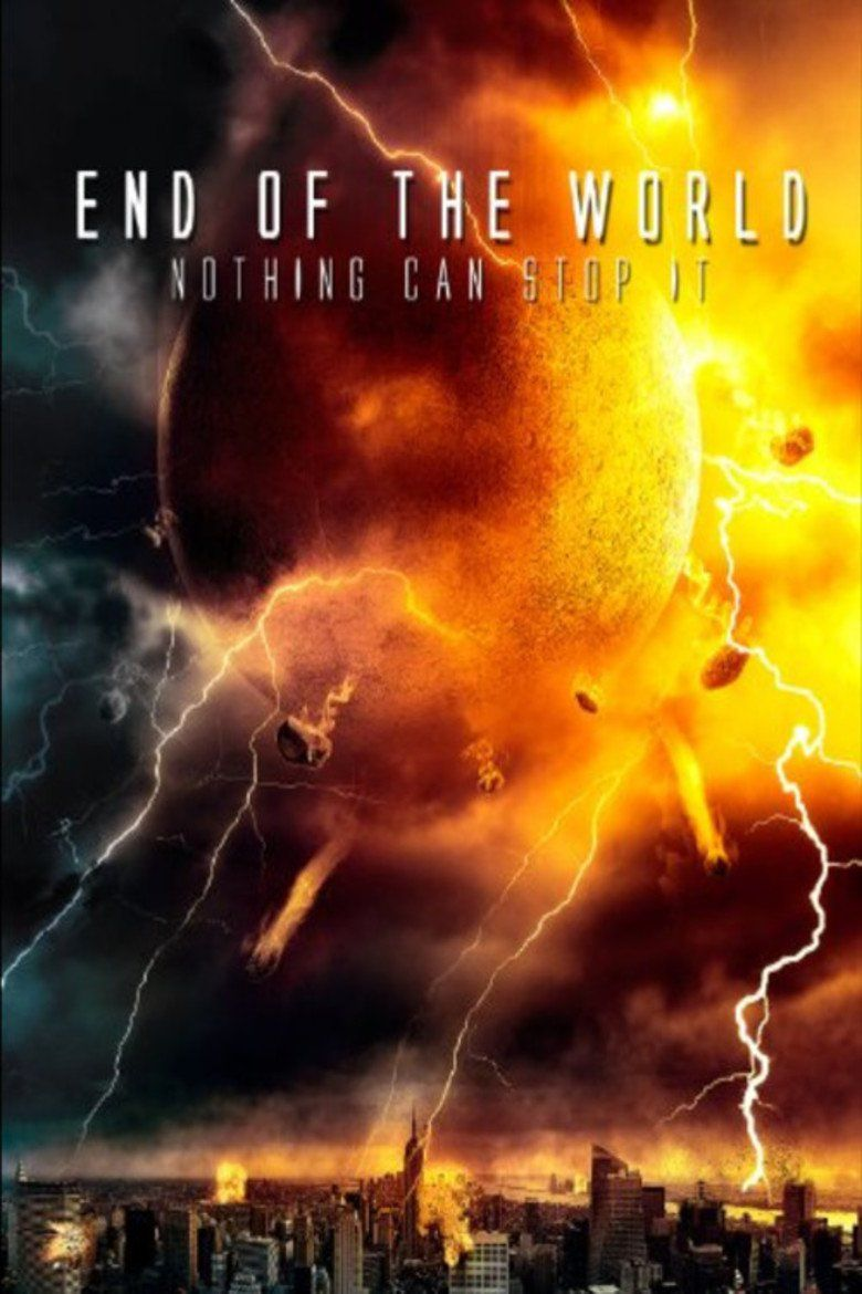 End of the World: Movie Trailers, Cast, Ratings, Similar ...
